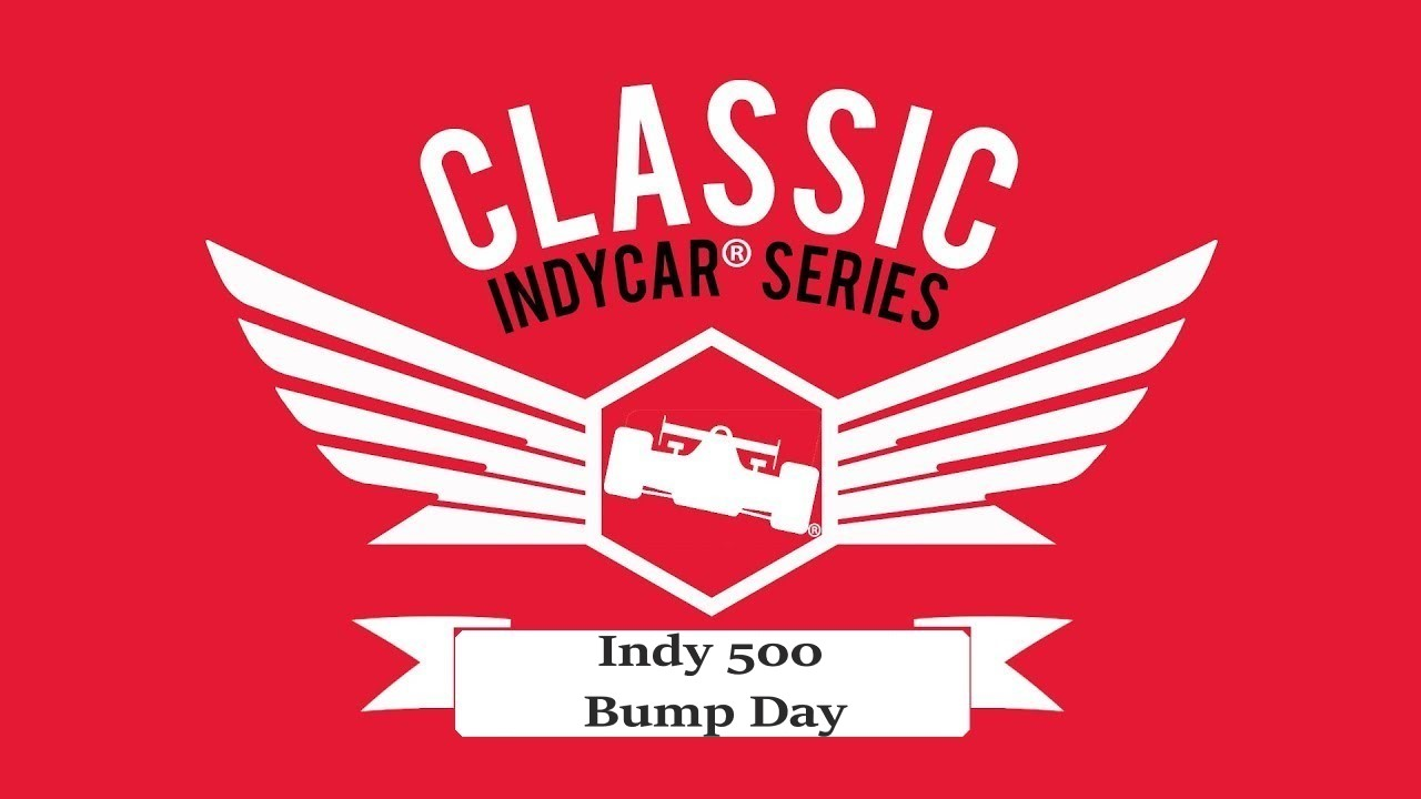 Classic IndyCar Series iRacing Indy 500 Bump Day Report